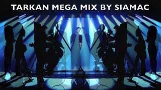 TARKAN 2014 MEGA MIX BY SIAMAC - TURKISH POP MUSIC